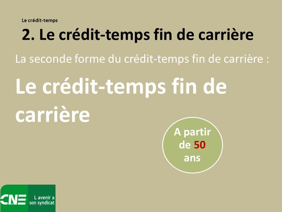 Le crédit-temps fin de carrière