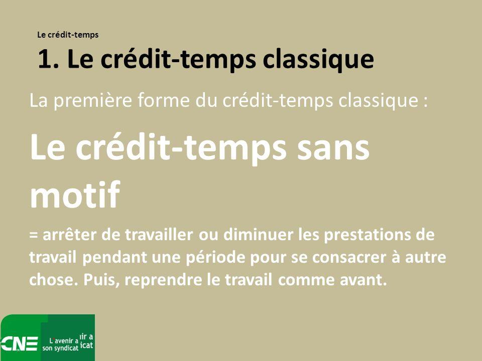 Le crédit-temps sans motif