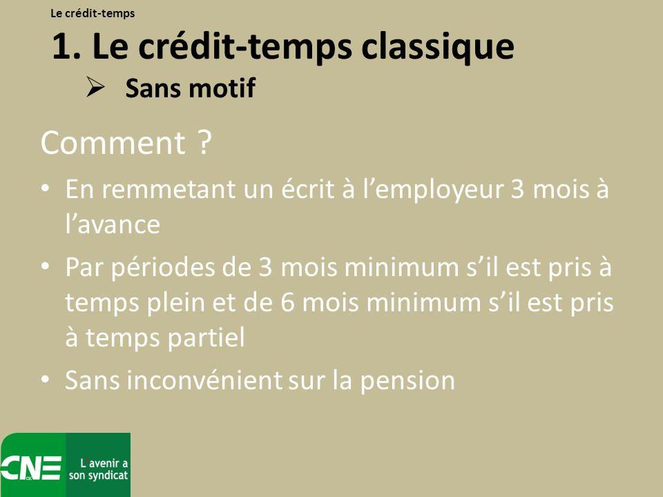 Le crédit-temps 1. Le crédit-temps classique