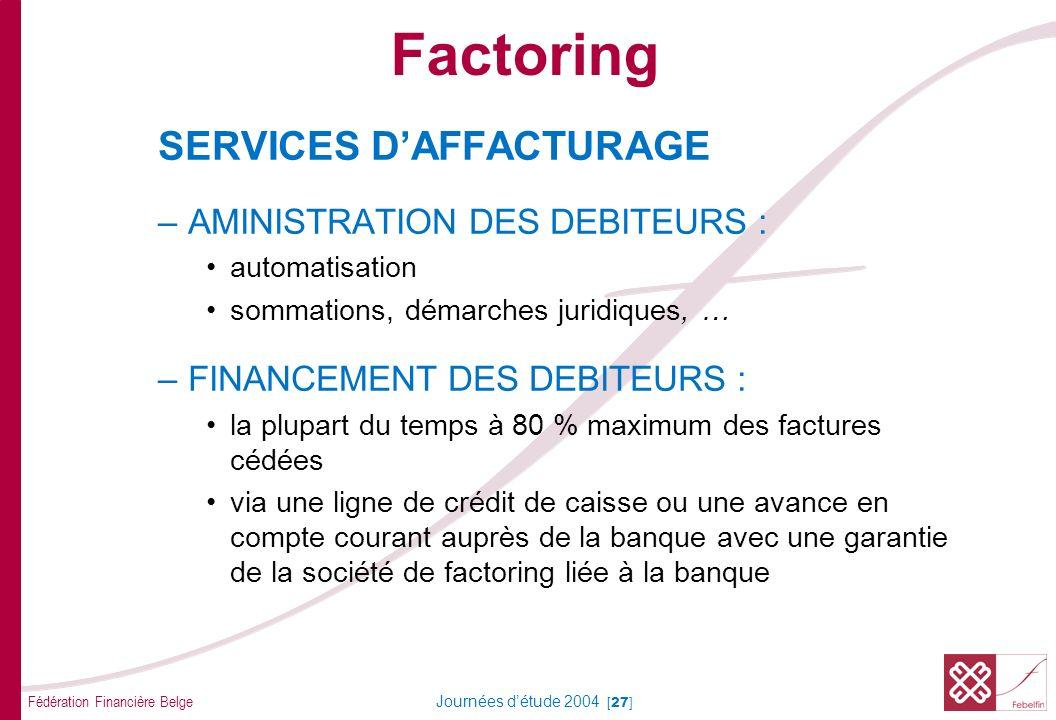 Factoring SERVICES D' AFFACTURAGE ASSURANCE DEBITEURS :