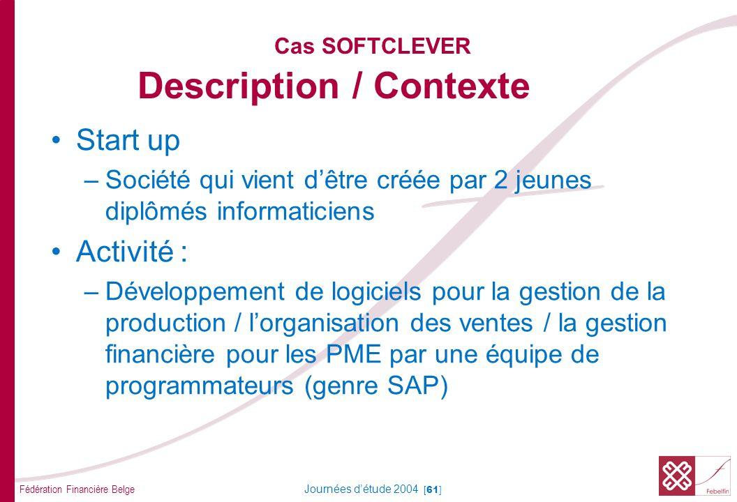 Cas SOFTCLEVER Description / Contexte