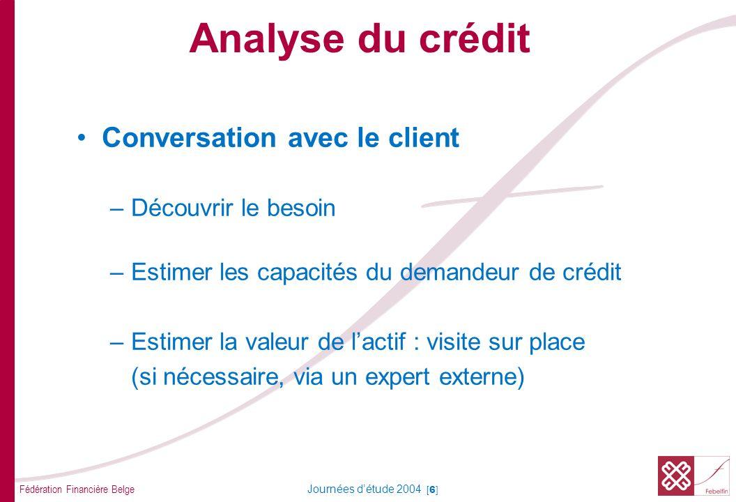 Analyse du crédit Analyse des données Analyse du bilan/plan financier