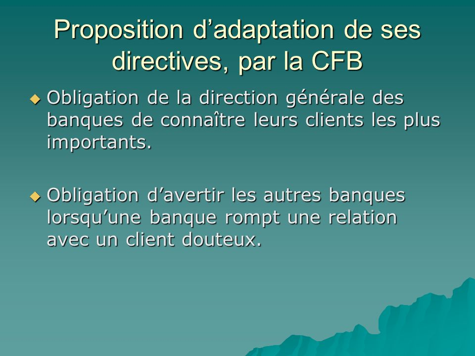 Proposition d'adaptation de ses directives, par la CFB