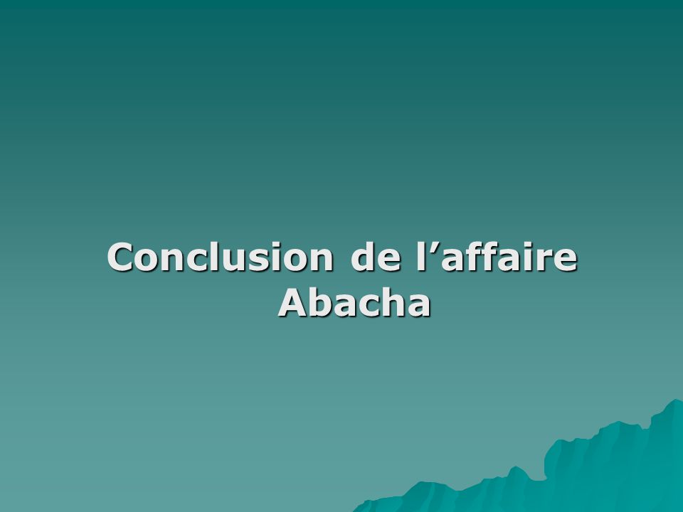 Conclusion de l'affaire Abacha
