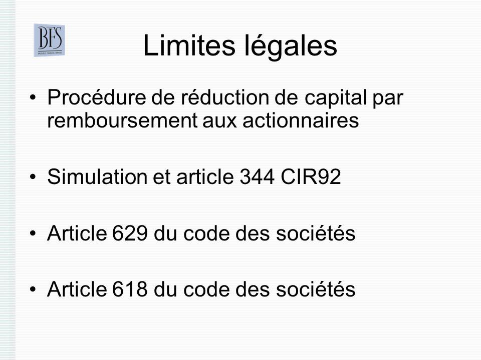 Limites légales Procédure de réduction de capital par remboursement aux actionnaires. Simulation et article 344 CIR92.
