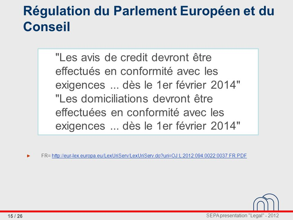 Régulation du Parlement Européen et du Conseil
