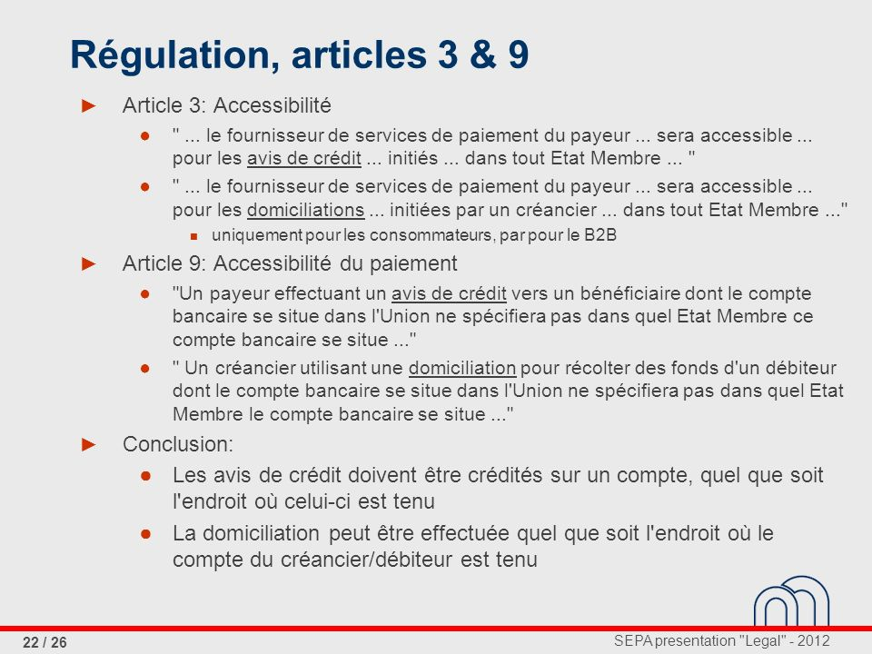 Régulation, articles 3 & 9 Article 3: Accessibilité
