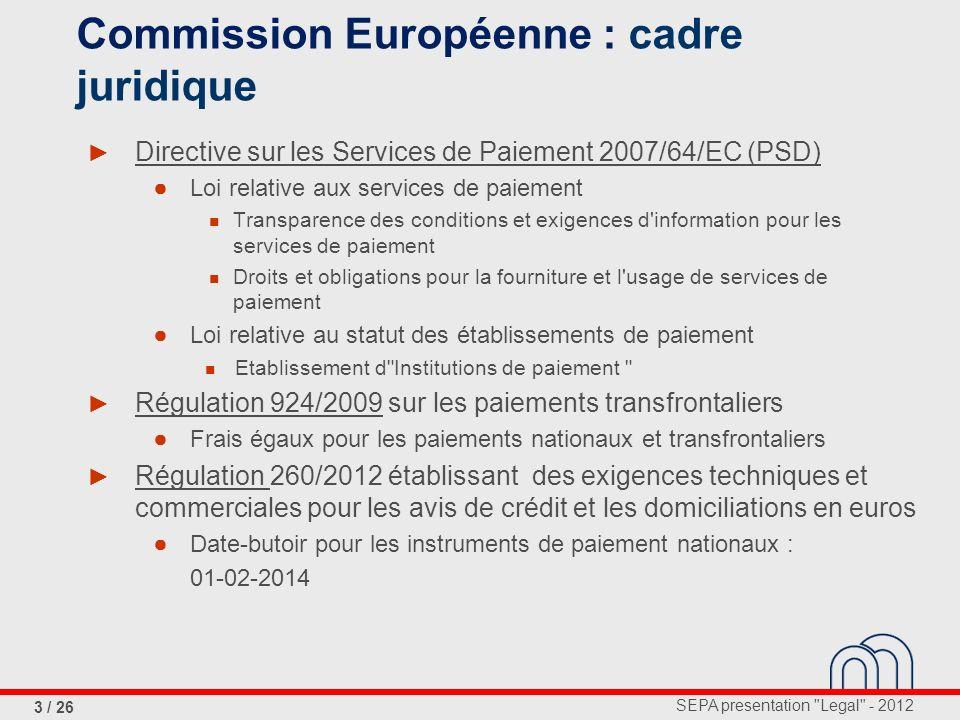 Commission Européenne : cadre juridique