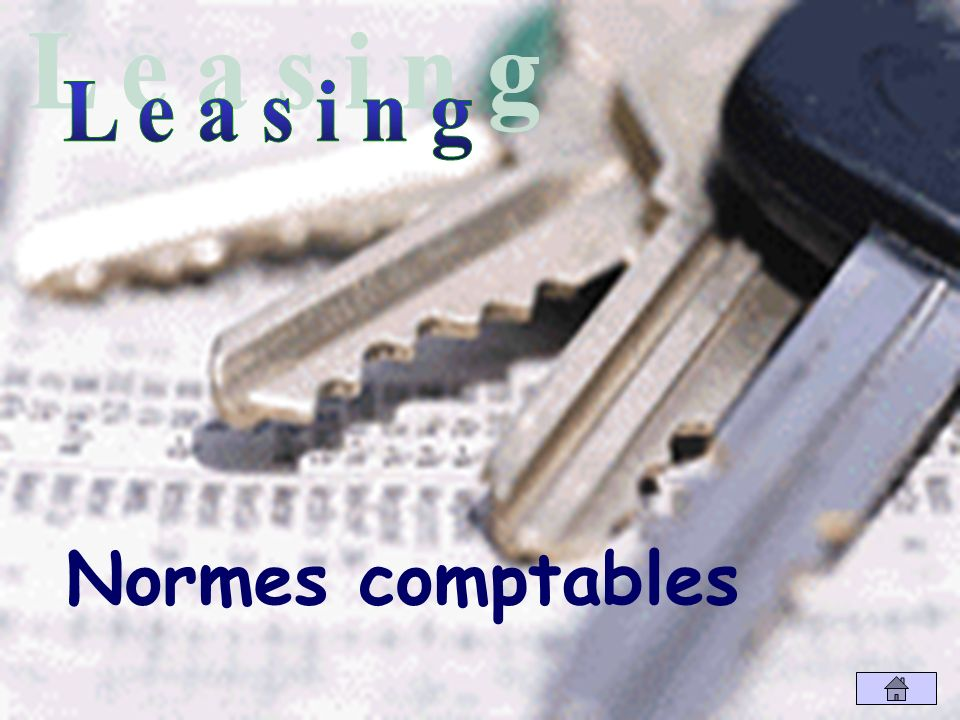 L e a s i n g Normes comptables