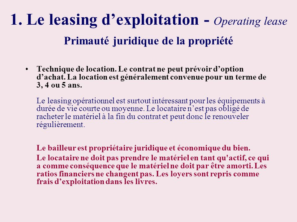 1. Le leasing d'exploitation - Operating lease