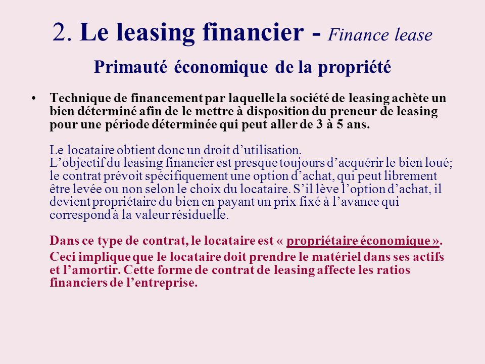 2. Le leasing financier - Finance lease