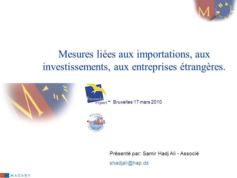 Mesures liées aux importations, aux investissements, aux entreprises étrangères. - Bruxelles 17 mars 2010