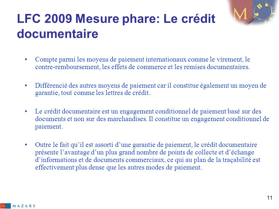 LFC 2009 Mesure phare: Le crédit documentaire