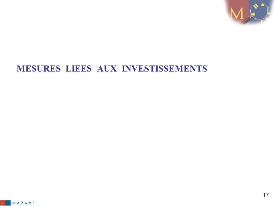 MESURES LIEES AUX INVESTISSEMENTS