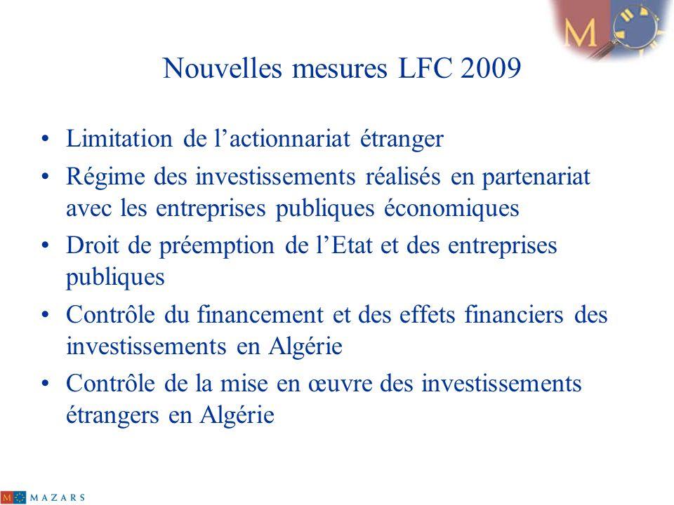 Nouvelles mesures LFC 2009 Limitation de l'actionnariat étranger