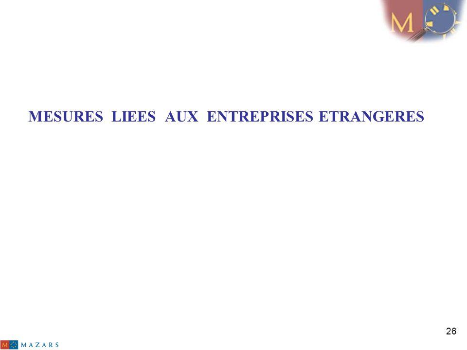 MESURES LIEES AUX ENTREPRISES ETRANGERES