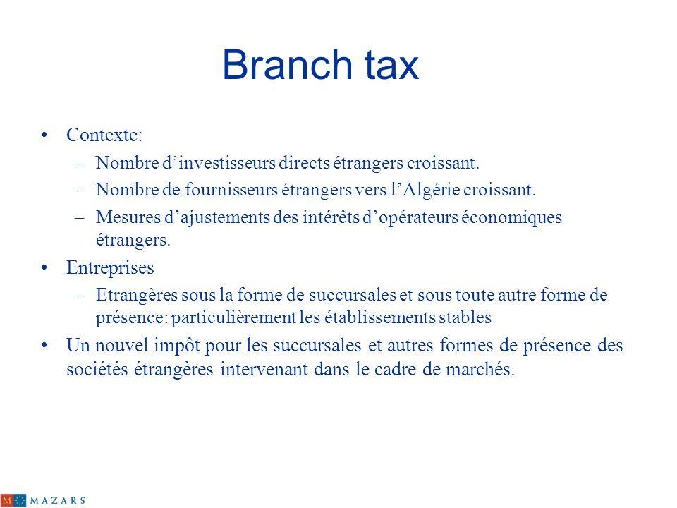 Branch tax Contexte: Entreprises