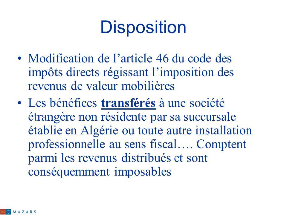 Disposition Modification de l'article 46 du code des impôts directs régissant l'imposition des revenus de valeur mobilières.