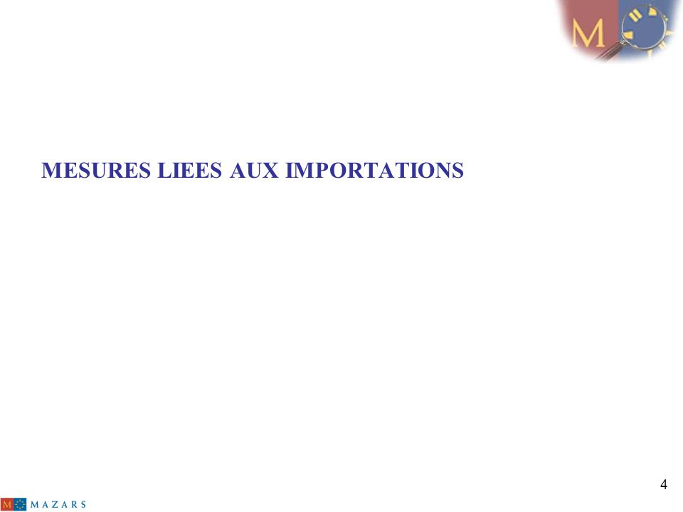 MESURES LIEES AUX IMPORTATIONS