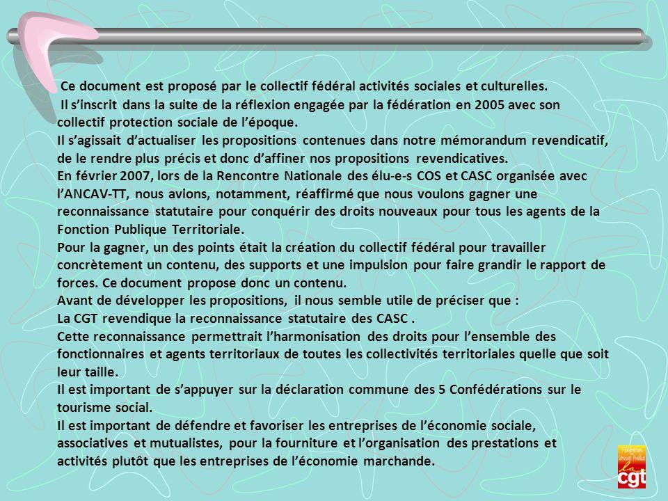 Ce document est proposé par le collectif fédéral activités sociales et culturelles.