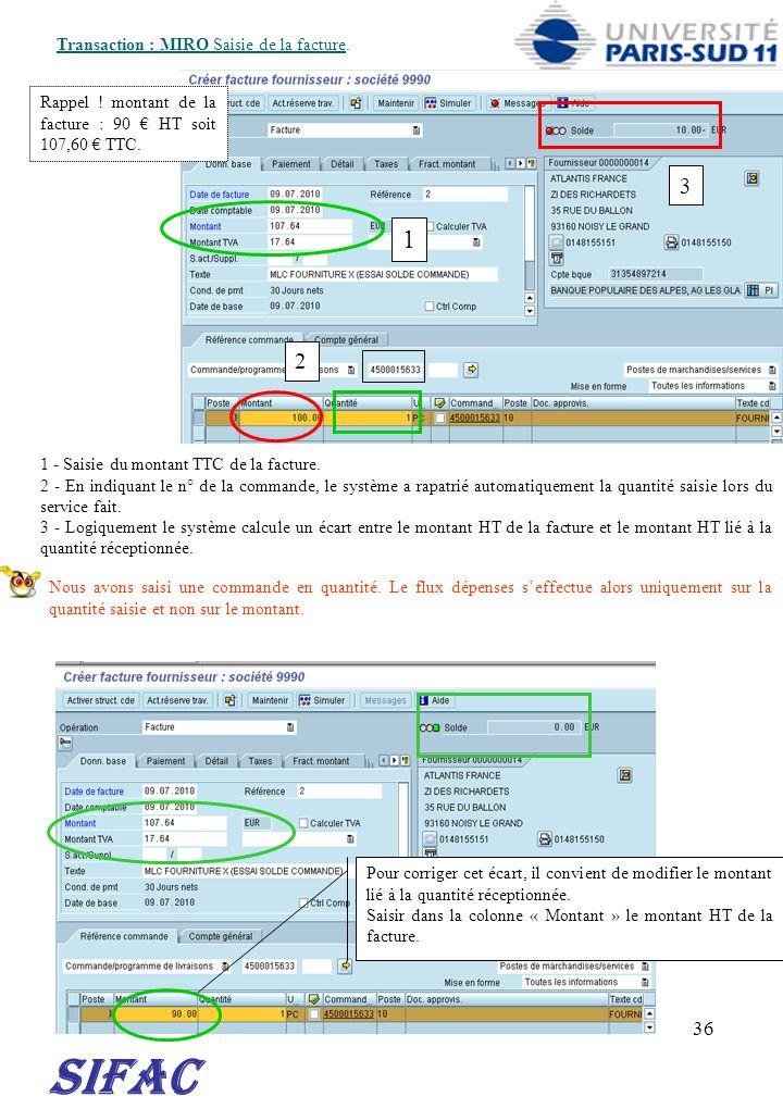 SIFAC 1 3 2 30/03/2017 Transaction : MIRO Saisie de la facture.