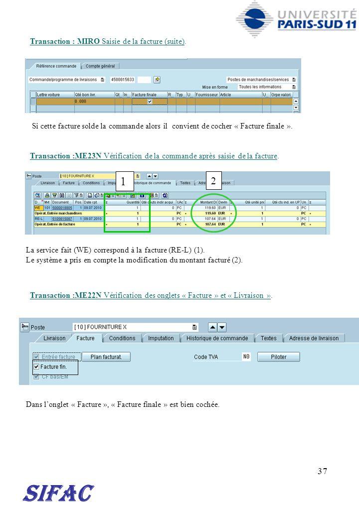SIFAC 1 2 30/03/2017 Transaction : MIRO Saisie de la facture (suite).