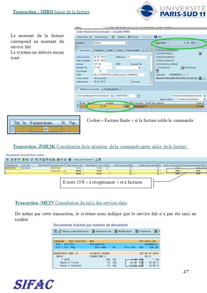 SIFAC 30/03/2017 Transaction : MIRO Saisie de la facture.