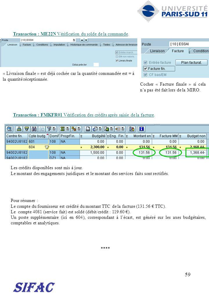SIFAC Transaction : ME22N Vérification du solde de la commande.