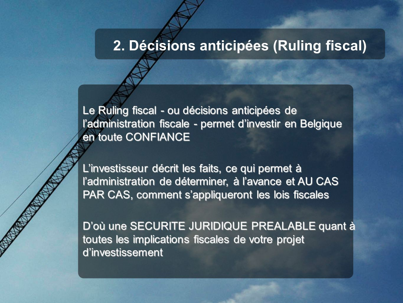 2. Décisions anticipées (Ruling fiscal)