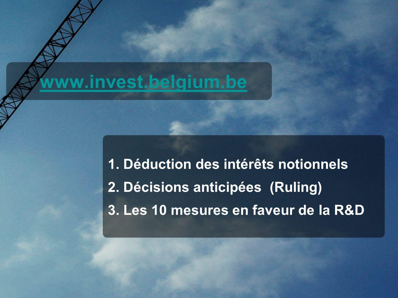 www.invest.belgium.be 1. Déduction des intérêts notionnels