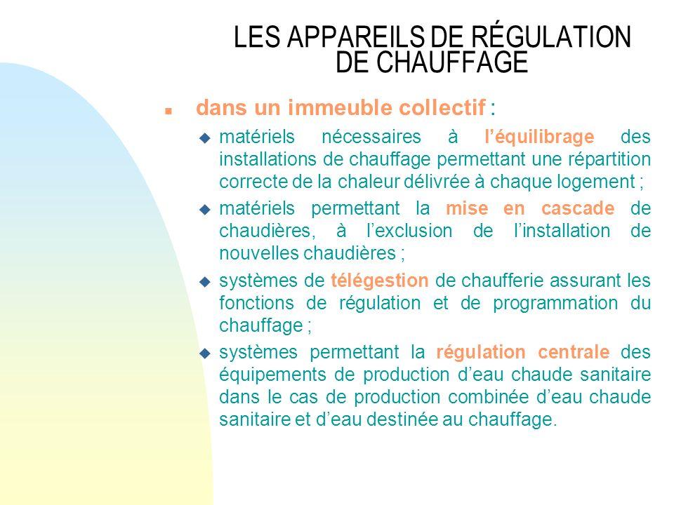 LES APPAREILS DE RÉGULATION DE CHAUFFAGE
