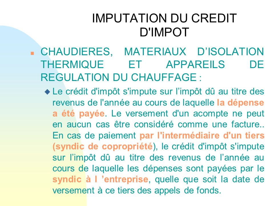 Isolation credit impot free with isolation credit impot great credit impot norme isolation - Credit d impot isolation ...