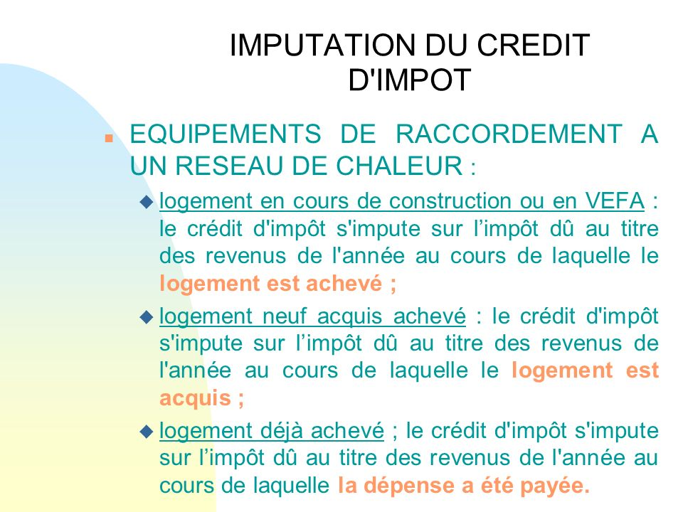 IMPUTATION DU CREDIT D IMPOT