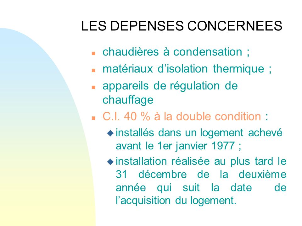 LES DEPENSES CONCERNEES