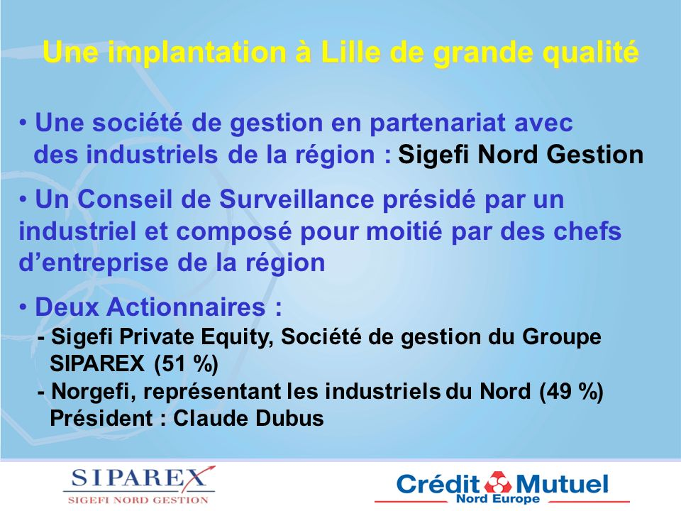 Une implantation à Lille de grande qualité