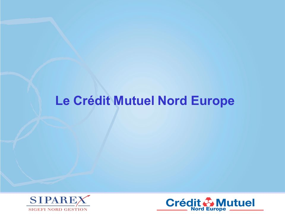 Le Crédit Mutuel Nord Europe