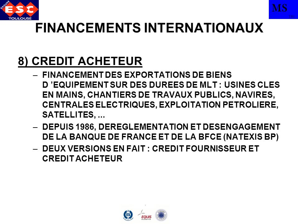 FINANCEMENTS INTERNATIONAUX