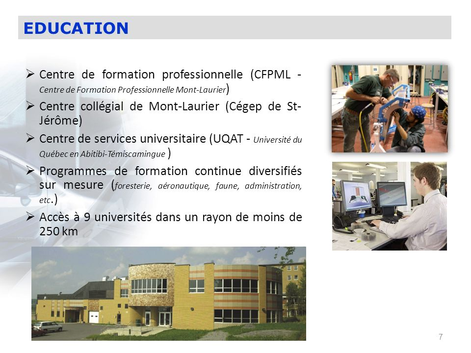 EDUCATION Centre de formation professionnelle (CFPML - Centre de Formation Professionnelle Mont-Laurier)