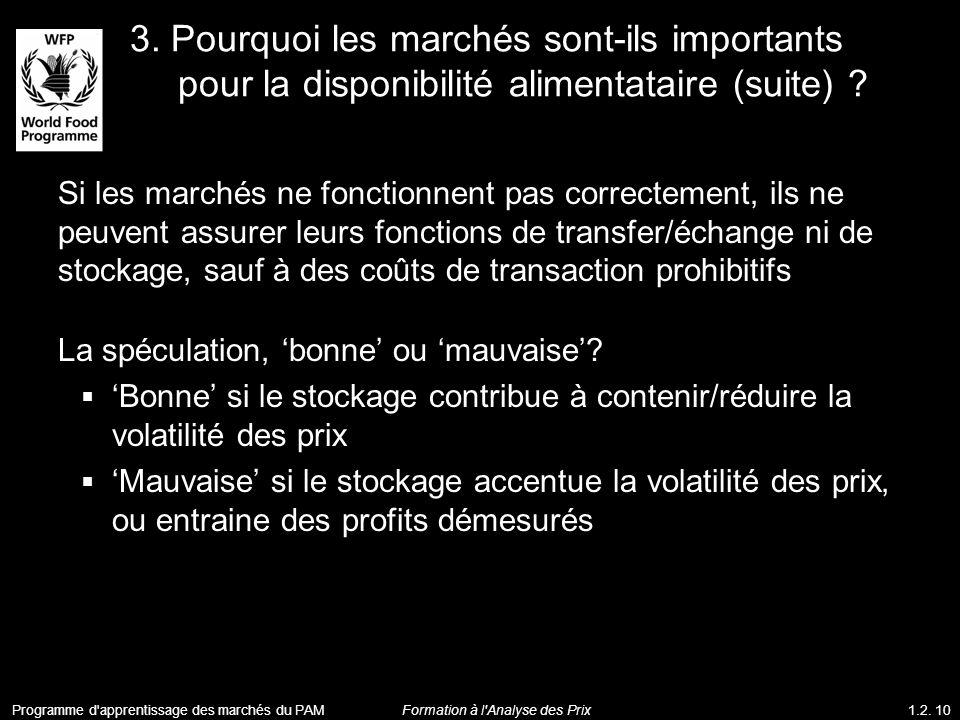 3. Pourquoi les marchés sont-ils importants pour la disponibilité alimentataire (suite)