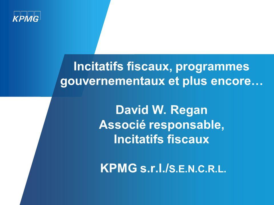 Incitatifs fiscaux, programmes gouvernementaux et plus encore… David W