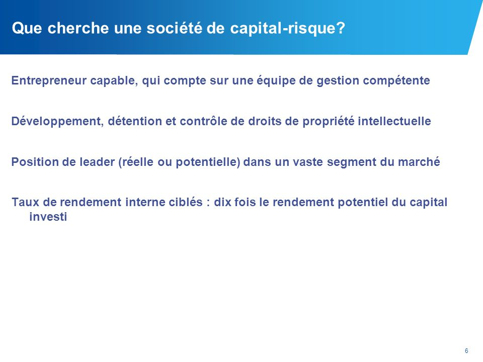 Que cherche une société de capital-risque