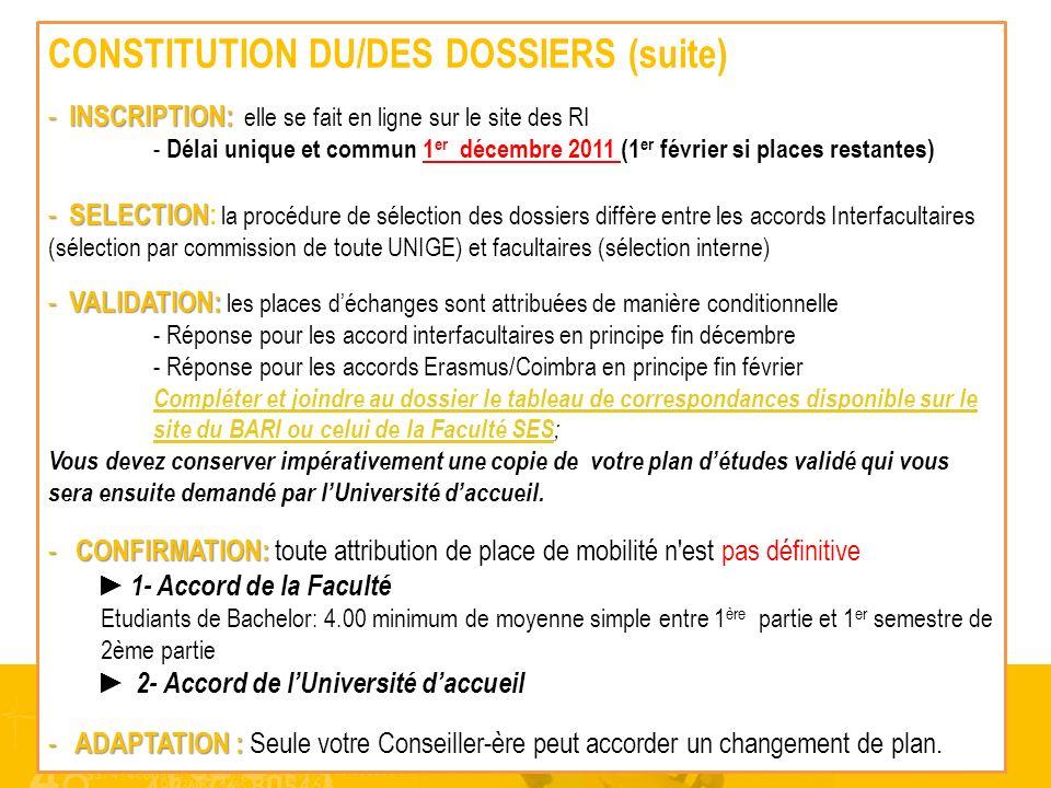 CONSTITUTION DU/DES DOSSIERS (suite)