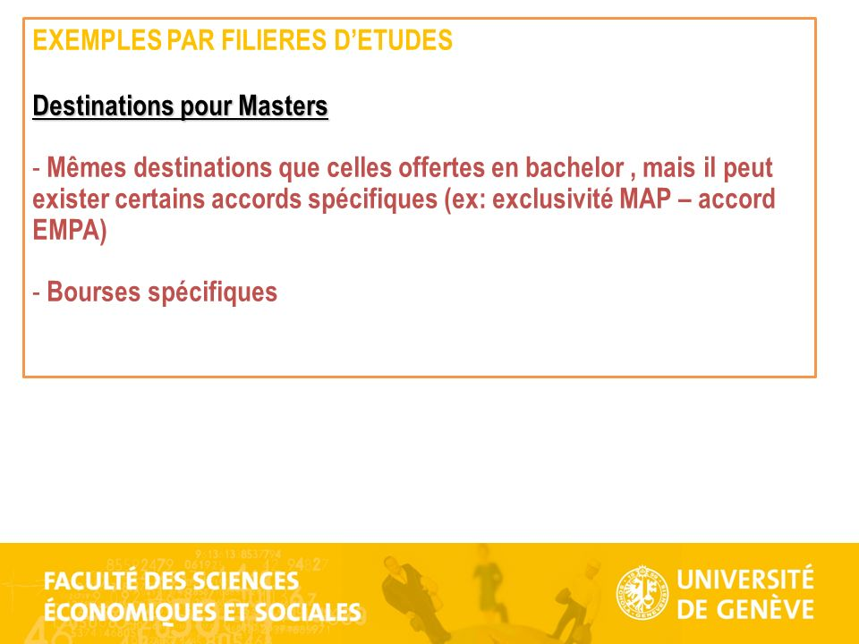 EXEMPLES PAR FILIERES D'ETUDES Destinations pour Masters