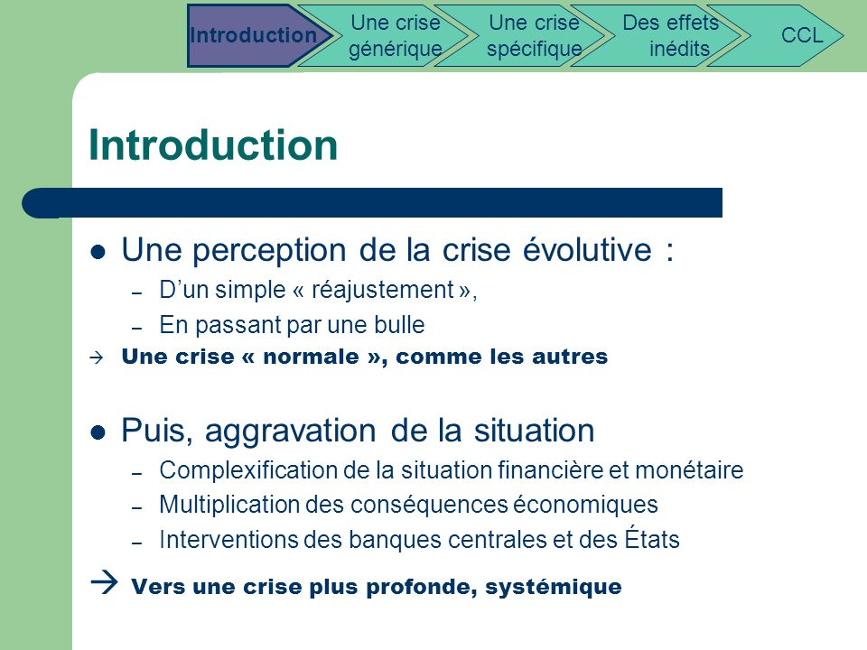 Introduction Une perception de la crise évolutive :