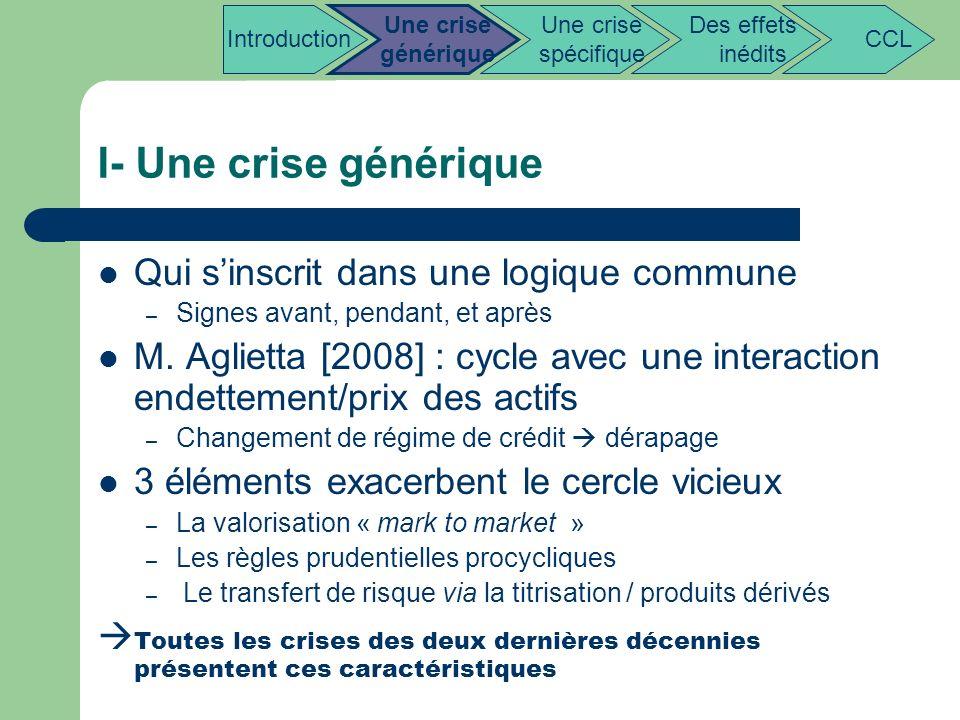I- Une crise générique Qui s'inscrit dans une logique commune