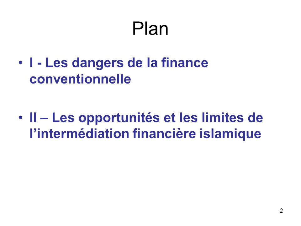 Plan I - Les dangers de la finance conventionnelle
