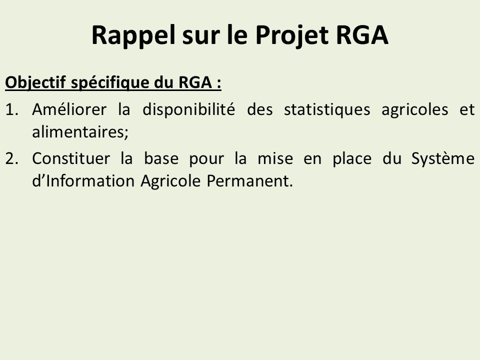 Rappel sur le Projet RGA