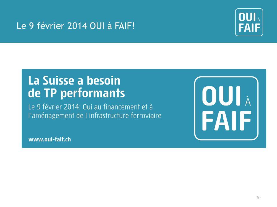 Le 9 février 2014 OUI à FAIF!