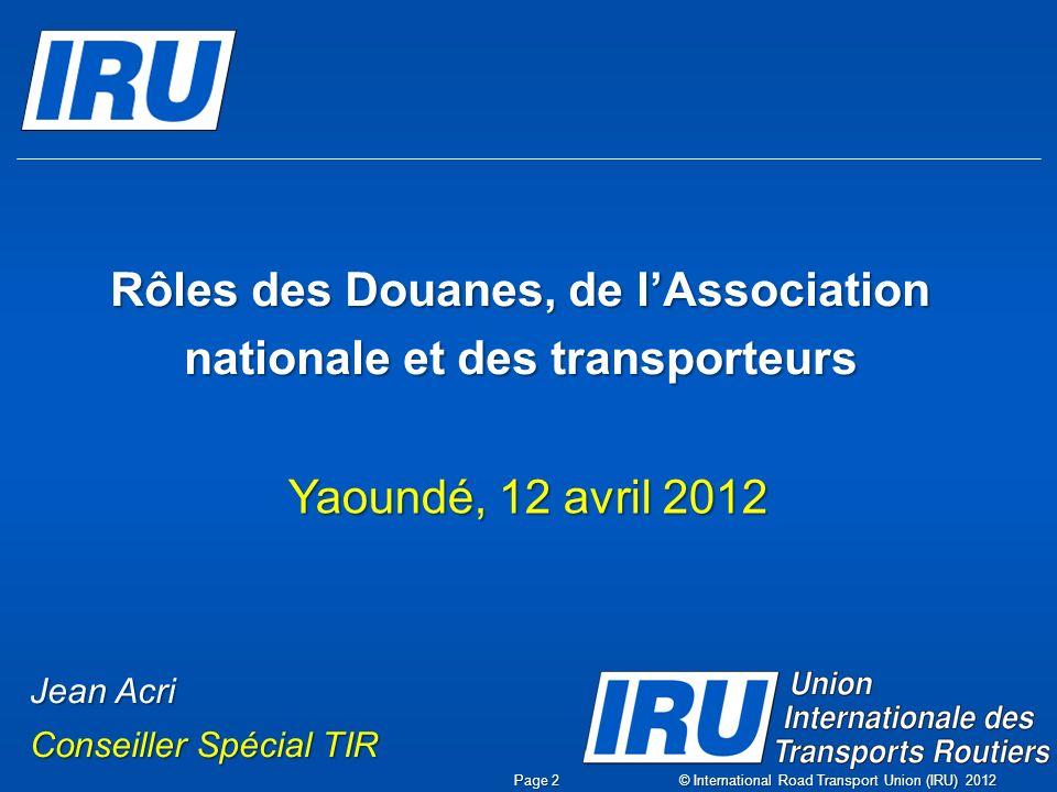 Rôles des Douanes, de l'Association nationale et des transporteurs