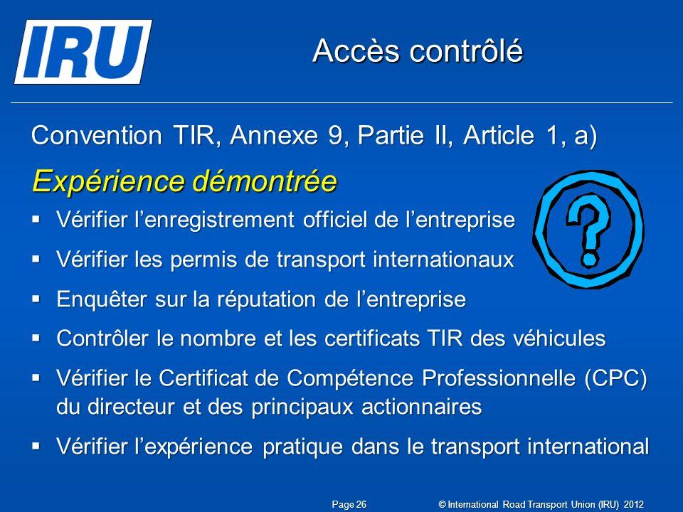 Convention TIR, Annexe 9, Partie II, Article 1, a)